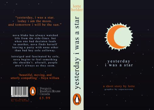 Book Jacket | Yesterday I Was A Star by LotteHolder