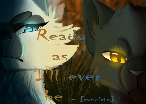 Ready As I'll Ever Be    Thumbnail Contest Entry by Eyeofthemoon17