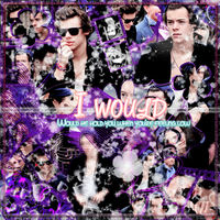 I Would|Blend|Hazza| by xIWannaFeelTheSkyx