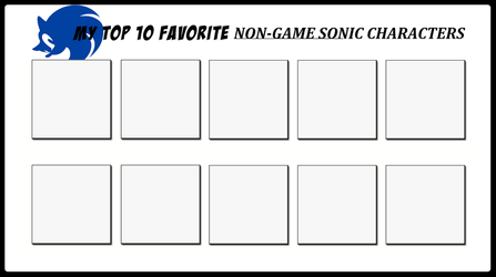 Top 10 Favorite Non-Game Sonic Characters by 4xEyes1987