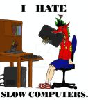 i hate slow computers by Ravenfire5