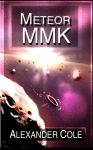 Science Fiction book cover, Meteor MMK by Atlasrising