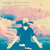 Frantic Meditation by MadSketcher