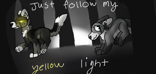 Just Follow My Yellow Light by OtterstepOfMoonclan
