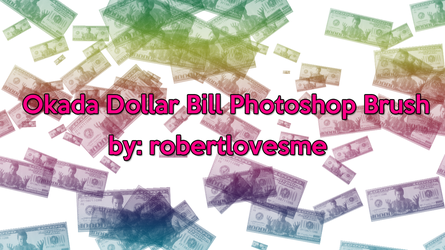 Okada Dollar Bill Photoshop Brush by rosemonburstmode