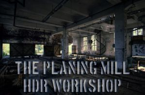 the Planing Mill HDR workshop by wchild