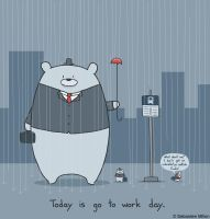 Today is Go To Work Day by sebreg