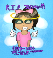 R.I.P Jerimin19 (1998 - 2017) by OctoWeeb