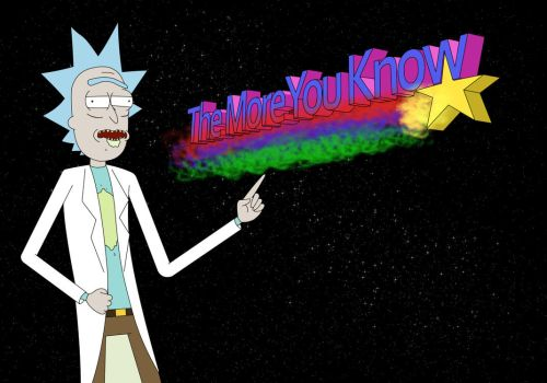 [Image: the_more_you_know_rick___rick_and_morty_...blrtm0.jpg]