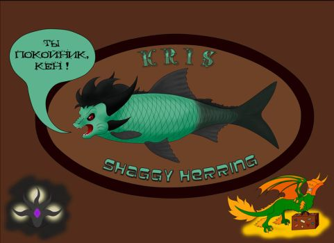 Kris - Shaggy Herring by Kenar-the-Dragon