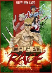 CAGED RAGE (movie poster) by HuseyinSekerciler