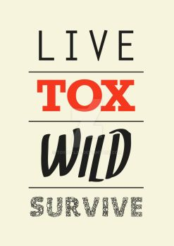 live - survive by TOXICICLES