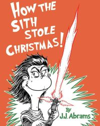 The Sith Who Stole Christmas by mikegoesgeek