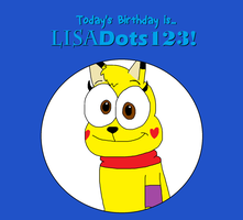 Happy Birthday LisaDots123! (Gift) by BrendanDoesArt