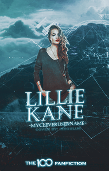 Lillie Kane - The 100 FanFiction by regulusblack1994