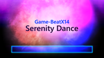 [Music] - Serenity Dance by Game-BeatX14