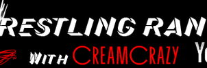Wrestling Rant Banner by CreamCrazy
