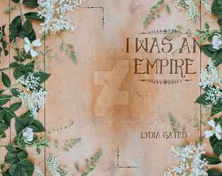 I Was an Empire Chapbook Cover by moonfreak