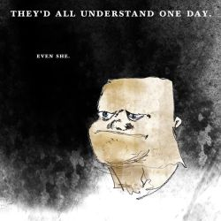 they'd all understand one day by blueflake