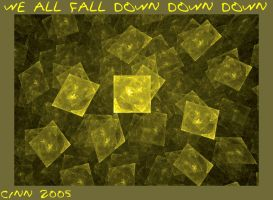 We All Fall Down Down Down by cinnamongurl22