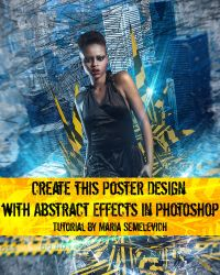 Create Poster Design with Abstract Effects by MariaSemelevich