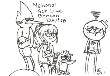 National Act Like Benson Day by ThatOneMuffin