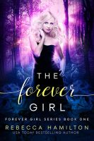 The Forever Girl by RebeccaFrank
