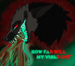 How Far Will My Virus Go?~ by ICreateWolf13