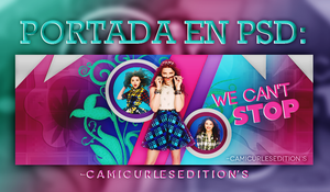+PORTADA PSD: We Can't Stop! by CAMI-CURLES-EDITIONS