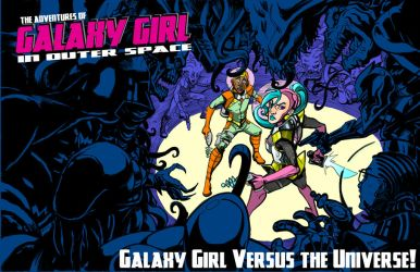 Galaxy Girl Versus the Universe Promo by amtaylor12