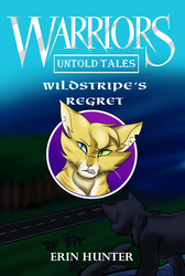 Wildstripe's Regret (Warrior Cats Fan Cover) by LightningDraco
