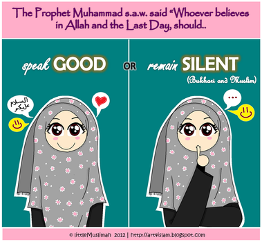 Speak Good or Remain Silent by littleMuslimah
