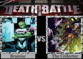 DEATH BATTLE Brainiac vs. The Collector by Jdueler11