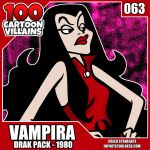 100 Cartoon Villains - 063 - Vampira! by CreedStonegate