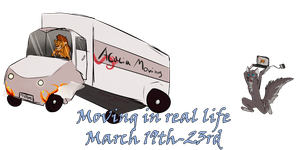 Moving In Real Life! 3-19 -- 3-23 by Sarn-Elyren