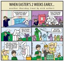When Easter is Two Weeks Early by nickv47