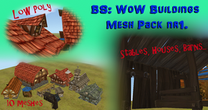 BS: WoW Building Mesh Pack nr1. [LINK] by BurnSightFH