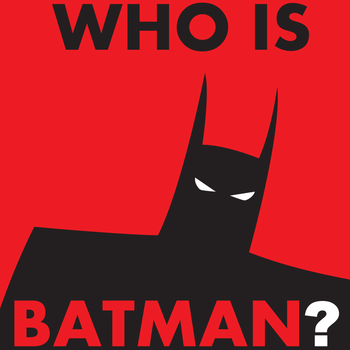Who Is Batman? by WolfTron