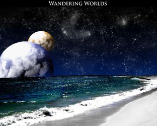 Wandering Worlds by malice9005