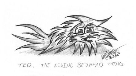 Ted The Living Bedhead... Ummm... Thing. by JimmyDrawsArt