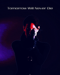 Tomorrow Never Dies by Denzuko