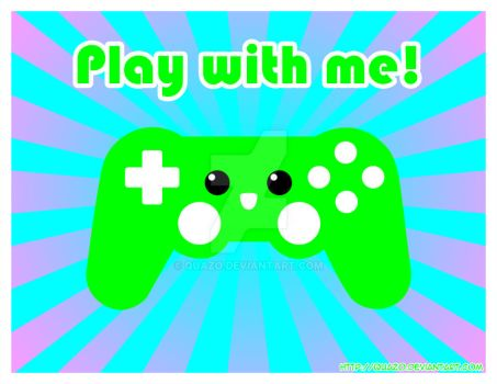 Play with me by quazo