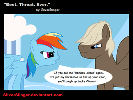 Best. Threat. Ever. by SilverSlinger