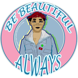 Be Beautiful Always by Amani-the-Wise