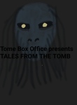 Tales From the Tomb by Michel-le-fou