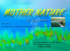 Mother Nature by Gary Revel by garyrevel