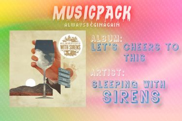 SWS - Let's Cheers To This {Album} #MusicPack by AlwaysBeginAgain