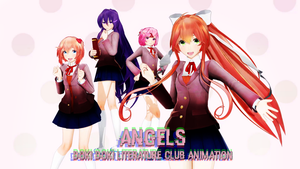 [MMD] Doki Doki Literature Club ANGELS -Animation- by Cylops2000
