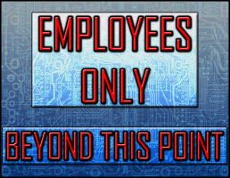 Techie 'Employees Only' by J-Bob