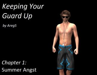 Keeping Your Guard Up: Chapter One by areg5